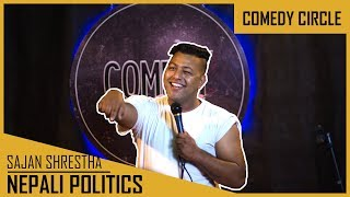   Comedy Circle   ft. Sajan Shrestha   Nepali Politics  