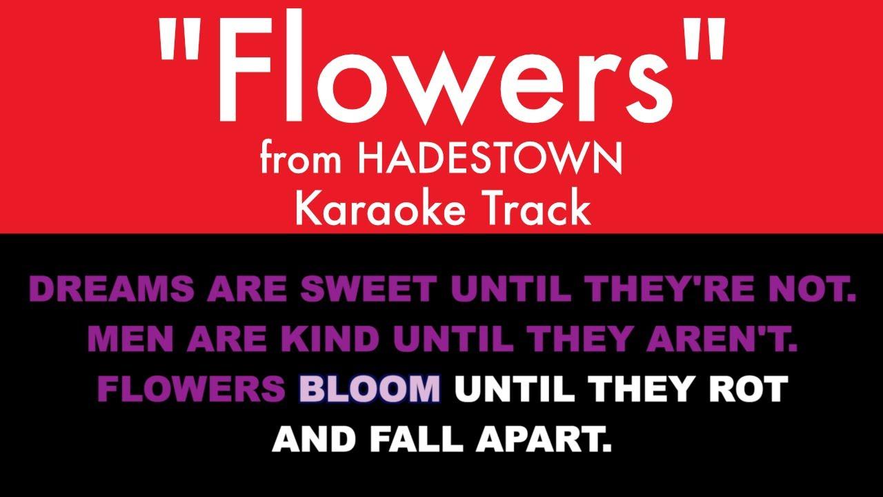 """Flowers"" from Hadestown - Karaoke Track with Lyrics"