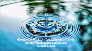 NPUCC Worship for Sunday, August 1st, 2021