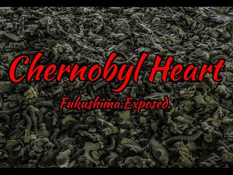 Chernobyl Heart. In English.