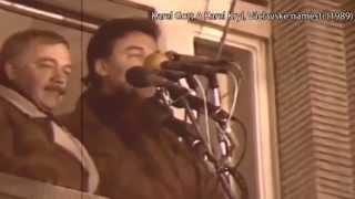 17. listopadu 1989 | Karel Kryl & Karel Gott