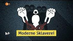 Moderne Sklaverei - heuteplus | ZDF