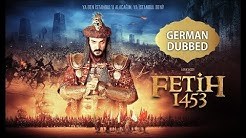 Battle Of Empires Fetih 1453 HD - German  Dubbed (Deutsch)