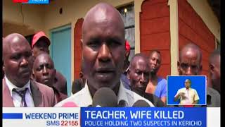 Two arrested in connection to a murder of married couple in Litein, Kericho County