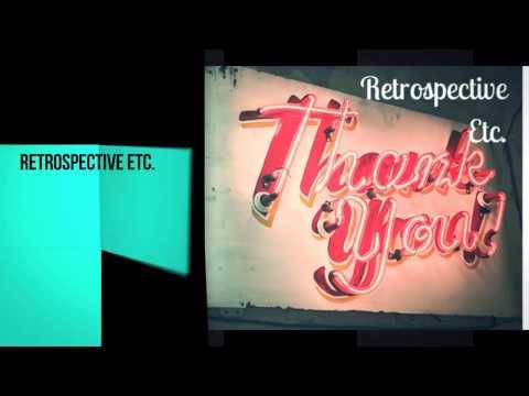 Retrospective Etc.