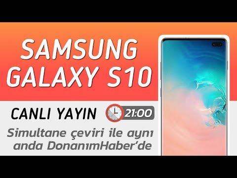 Samsung Galaxy S10 Unpacked etkinliği (Türkçe Simultane çeviri)