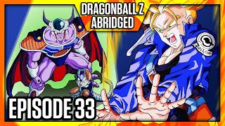 DragonBall Z Abridged: Episode 33 - TeamFourStar (TFS)