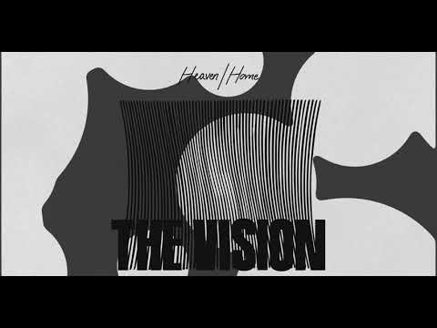 The Vision Featuring Andreya Triana - Heaven