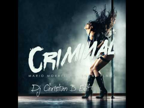 Mario Morreti Feat. Sonny Flame - Criminal (Dj Christian B. Edit)