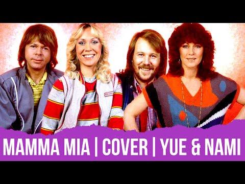 Mamma Mia - Cover español [Yue & Nami]