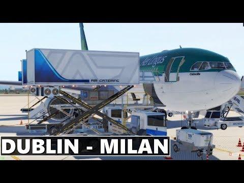 ✈️ [X-Plane 11] DUBLIN (EIDW) to MILAN MALPENSA (LIMC)   Aer Lingus Airbus A330   LIVE FLIGHT