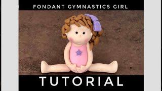 Fondant Gymnastics Girl Tutorial