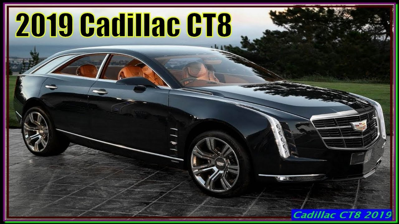 Cadillac CT8 2019 | New 2019 Cadillac CT8 Review ...