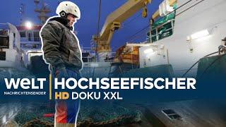 Deutsche Hochseefischer - Harte Arbeit auf rauer See | Doku