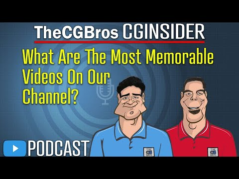 "The CGInsider Podcast #2113: ""What Are The Most Memorable Videos On Your Channel?"""