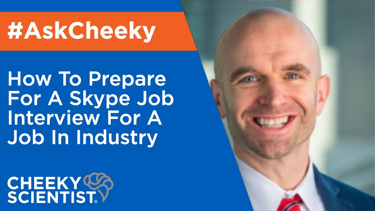 how to prepare for a skype job interview for a job in industry how to prepare for a skype job interview for a job in industry