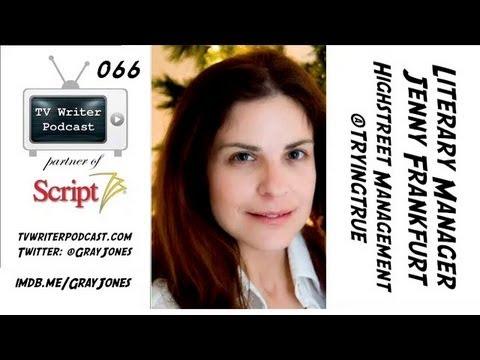 TV Writer Podcast 066 - Jenny Frankfurt (Highstreet Management)