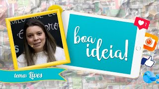 Lives | Boa Ideia | Episódio 02 | IPP TV