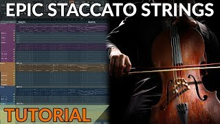 How To Write Epic & Realistic Staccato Strings