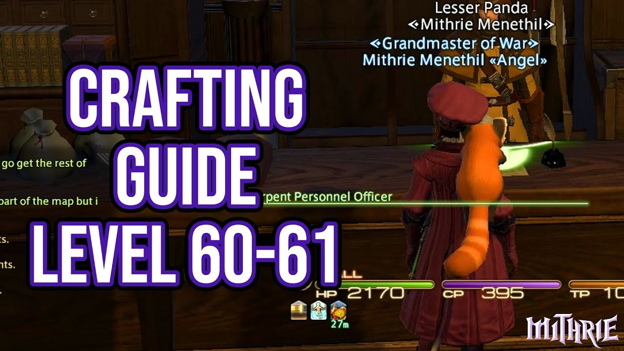 FFXIV 4 0 1064 Crafting Guide Level 60 to 61