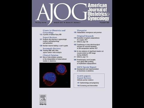 American Journal of Obstetrics & Gynecology 2017年8月号 講師:国際医療技術研究所/荒木重雄