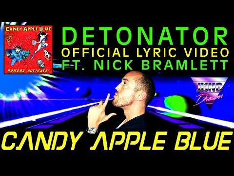 Official Lyric Video: Candy Apple Blue - Detonator (ft. Nick Bramlett) Juno Dreams Remix