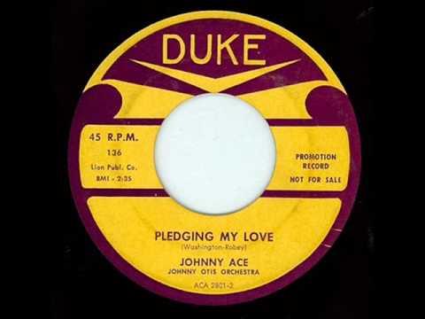 JOHNNY ACE - PLEDGING MY LOVE