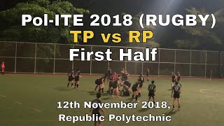 Pol-ITE 2018 Rugby TP vs RP First Half