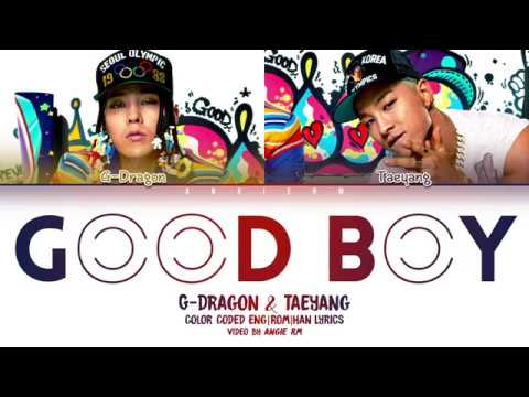 GD X TAEYANG - 'GOOD BOY' LYRICS [COLOR CODED HAN|ROM|ENG]