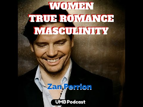 Zan Perrion: Women, True Romance, and the Art of Masculinity