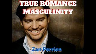 Zan Perrion: Women, True Romance, and the Art of Masculinity