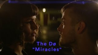 The Dø - Miracles (A Short Film)