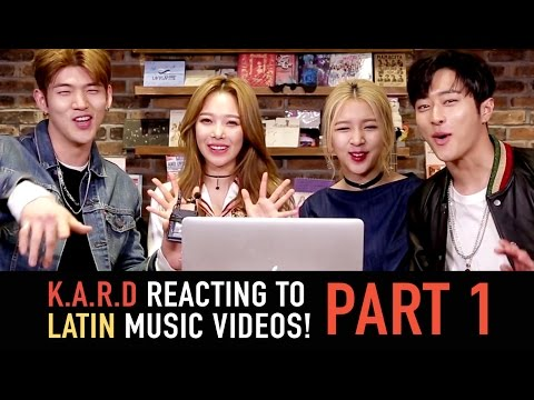 K.A.R.D Reacting to Latin Music Videos