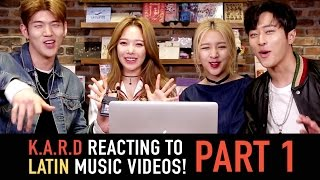 K.A.R.D Reacting to Latin Music Videos Part 1 thumbnail