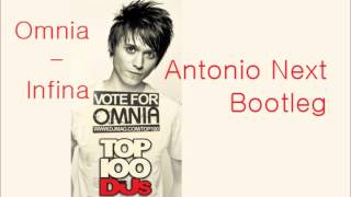Omnia - Infina (Antonio Next Bootleg)