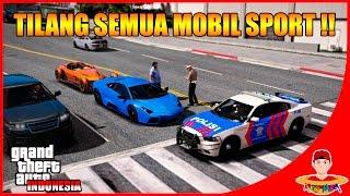GTA V MOD Indonesia (8) - TILANG SEMUA MOBIL SPORT 😂😂