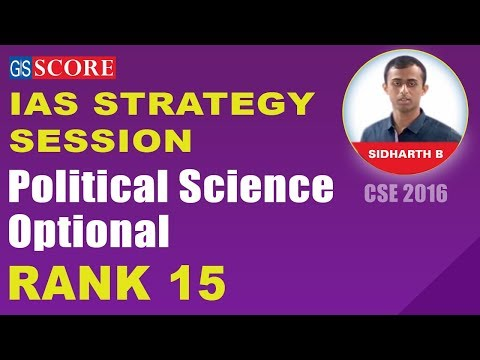 IAS Rank 15, CSE 2016, Sidharth B with Political Science Optional, Strategy Session