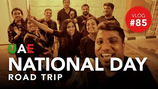 UAE NATIONAL DAY SPECIAL FAMILY ROAD TRIP | Life and Travel by Rakesh | Malayalam Vlog #85