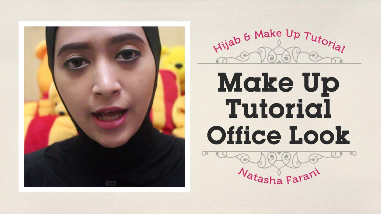 MakeUp Tutorial Natasha Farani Office Look YouTube