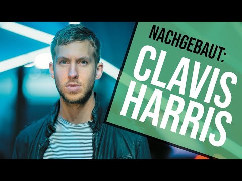 DeConstructed: Calvin Harris - Feels | german/deutsch | Sound & Recording