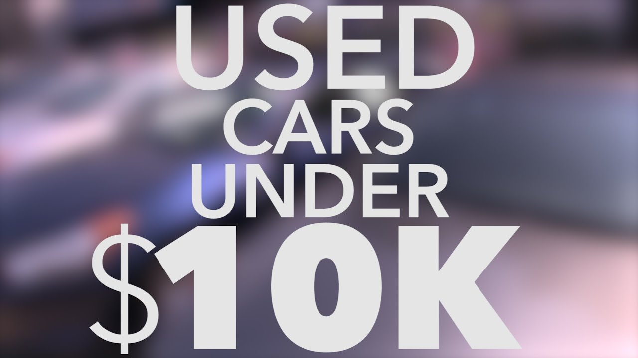 10 Best Used Cars Under $10K | Consumer Reports - YouTube