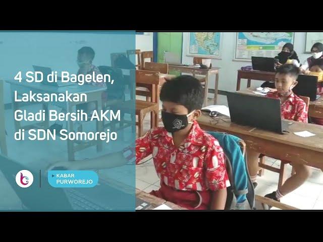 4 SD di Bagelen, Laksanakan Gladi Bersih AKM di SDN Somorejo