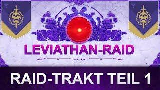 Destiny 2 Leviathan-Raid-Trakt: Guide Anfang Teil 1 (Deutsch/German)