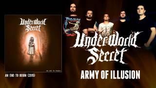 UNDERWORLD SECRET - Army Of Illusion