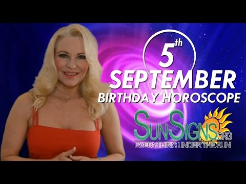 Birthday September 5th Horoscope Personality Zodiac Sign Virgo Astrology