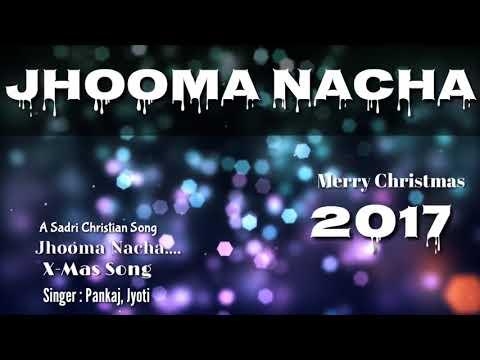 Jhooma Nacha Gawa Yaaro   Sadri Christmas Song