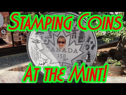 Stamping Coins At The Royal Canadian Mint - Canada Day 2018