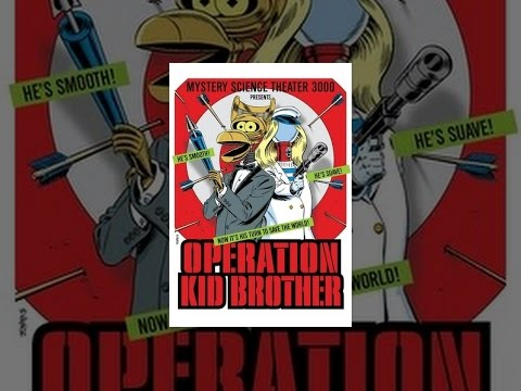 Mystery Science Theater 3000: Operation Kid Brother