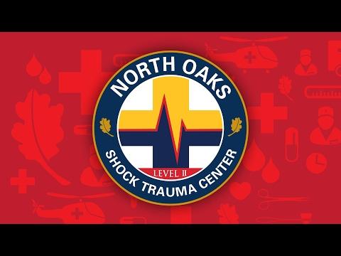 North Oaks Medical Center Level II Trauma Center