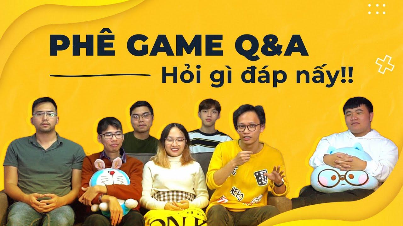 Phê Game | Hỏi Xoáy Đáp Xoay